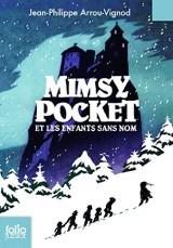 Mimsy Pocket et les enfants sans nom [Poche]