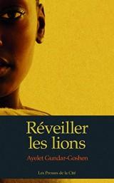 Couverture du livre Réveiller les lions