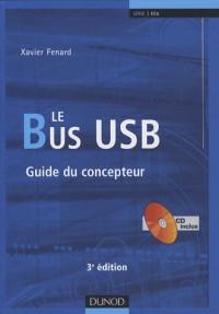 Le Bus USB : Guide du concepteur (1Cédérom)