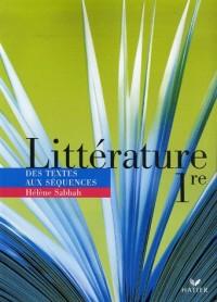 Littérature 1e : Des textes aux séquences