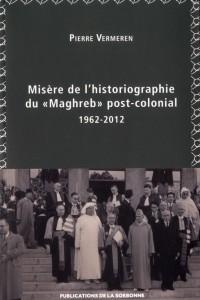 Misère de l Historiographie du Maghreb