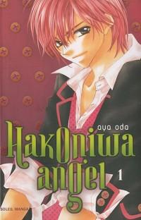 Hakoniwa angel, Tome 1 :