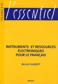 Instruments et ressources électroniques pour le français