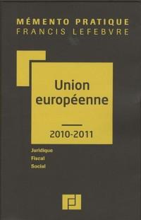 Union européenne : Juridique, fiscal, social