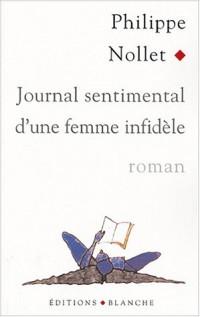 Journal sentimental d'une femme infidèle