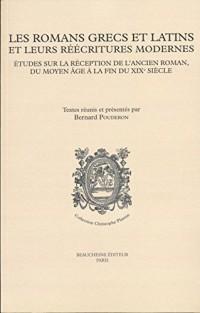 Les romans grecs et latins et leurs réécritures modernes