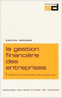 Gestion financière des entreprises, 7e édition, tome 1