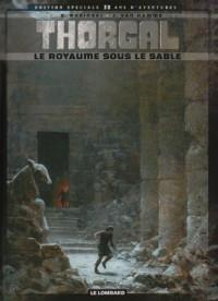 Collector Thorgal T26 Royaume Sous le Sable (le) Edition Speciale