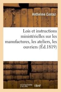 Lois et Instructions Ministerielles  ed 1819