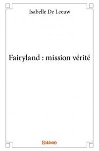 Fairyland : mission vérité