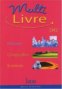 Multi-livre Histoire-Géographie-Sciences CM2