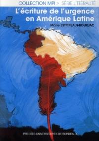 Ecriture de l Urgence en Amerique Latine