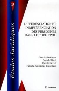 Différenciation et indifférenciation des personnes dans le Code civil : Catégories de personnes et droit privé 1804-2004