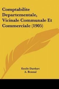 Comptabilite Departementale, Vicinale Communale Et Commerciale (1905)