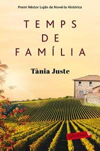 Temps de família: Premi Nèstor Luján de Novel·la Històrica 2015