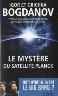 Le mystère du satellite Planck: Qu'y avait-il avant le Big Bang ?