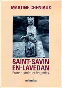 Saint-Savin-en-Lavedan, entre histoire et légendes