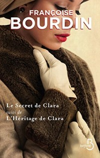 Le Secret de Clara suivi de L'Héritage de Clara COLLECTOR