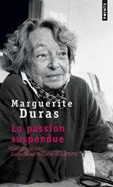 La Passion suspendue. Entretiens avec Leopoldina Pallotta della Torre [Poche]