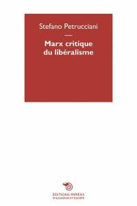 Marx, critique du libéralisme