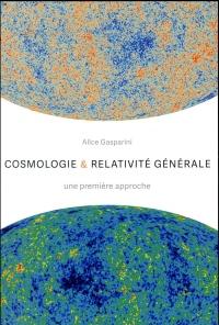 Cosmologie et relativité générale: Une première approche