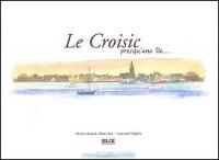 Le Croisic presqu'une île...