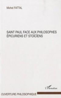 Saint Paul face aux philosophes épicuriens et stoïciens