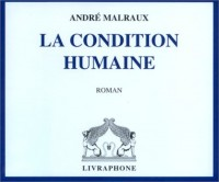 La Condition humaine (coffret 8 CD)