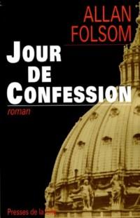 Jour de confession