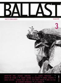 Ballast, N° 3, Automne 2015 :