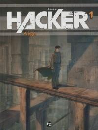 Hacker : Pack en 2 volumes : Tome 1, Piège ; Tome 2, In extremis
