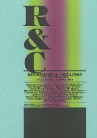 R&C Recherche et Création, art, technologie, pédagogie, innovation