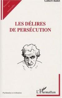 Les delires de persecution