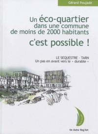 Un éco-quartier dans une commune de moins de 2000 habitants, c'est possible !