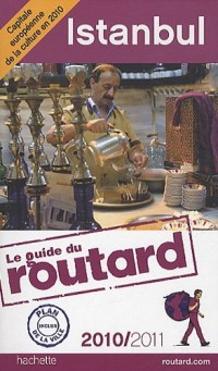 Guide du Routard Istanbul 2010/2011
