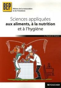 Sciences appliquées aux aliments, à la nutrition et à l'hygiène BEP Métiers de la restauration et de l'hôtellerie