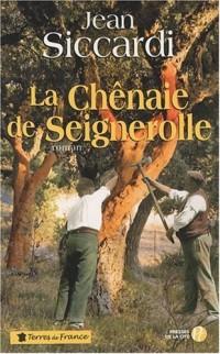La chênaie de Seignerolle