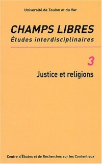 Champs Libres, N° 3 : Justice et religions