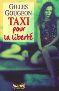 Taxi pour la liberté