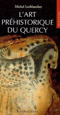 L'art préhistorique en Quercy