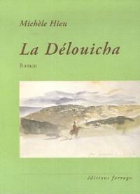 La Délouicha