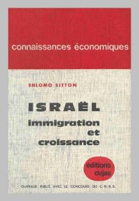 Immigration et croissance économique en Israël (1948-1958)