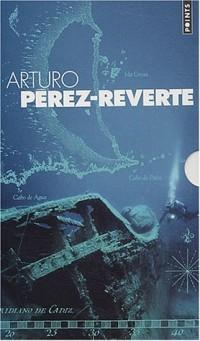 Coffret Arturo Pérez-Reverte : Le Maître d'escrime - La Peau du tambour - Le Cimetière des bateaux sans nom