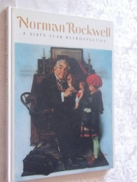 Norman Rockwell - A Sixty Year Retrospective (Exhibition Catalogue)