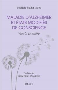 Maladie d'Alzheimer et état modifié de conscience