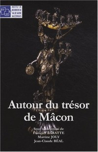 Autour du trésor de Mâcon