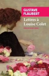 Lettres à Louise Colet [Poche]