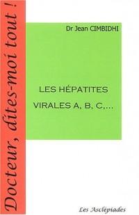 Les hépatites virales A, B, C