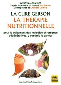 La Cure Gerson: La détoxification par la thérapie nutritionnelle