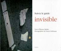 Suivez le guide invisible